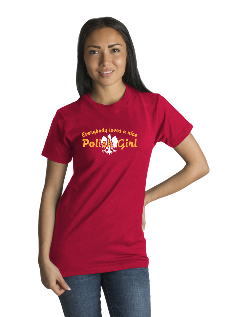 Standard Red Everybody Loves A Nice Polish Girl - Poland Polska Gift Pride T-shirt