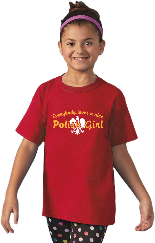 Youth Red Everybody Loves A Nice Polish Girl - Poland Polska Gift Pride T-shirt
