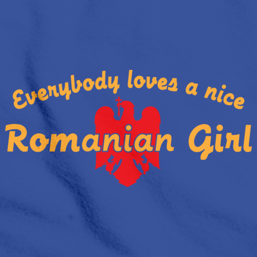 EVERYBODY LOVES A NICE ROMANIAN GIRL Royal Blue art preview