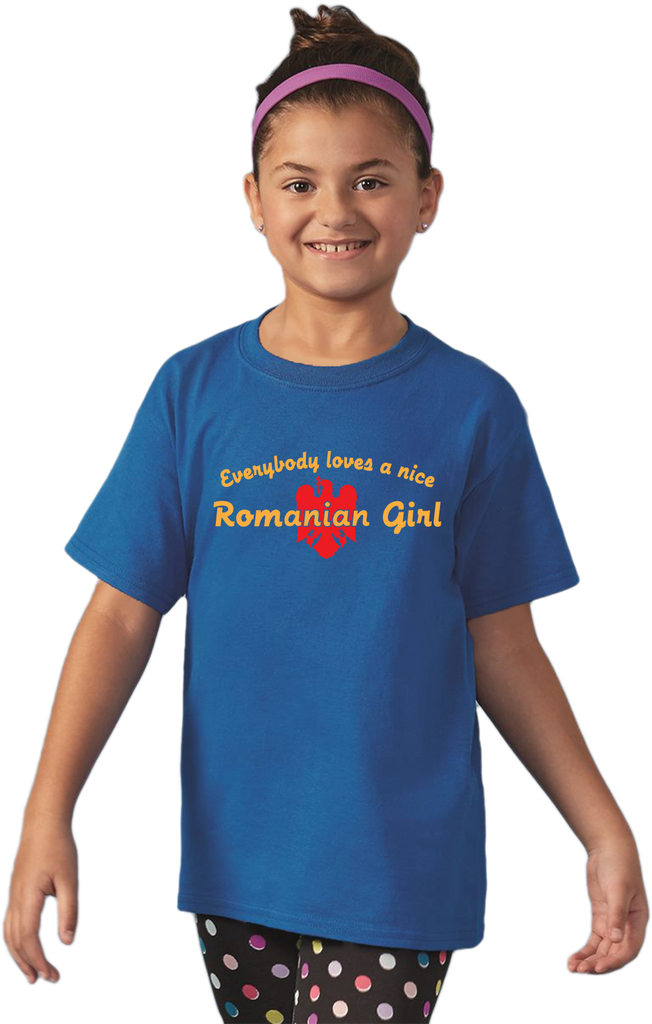 Youth Royal Everybody Loves A Nice Romanian Girl - Romania România Heritage T-shirt