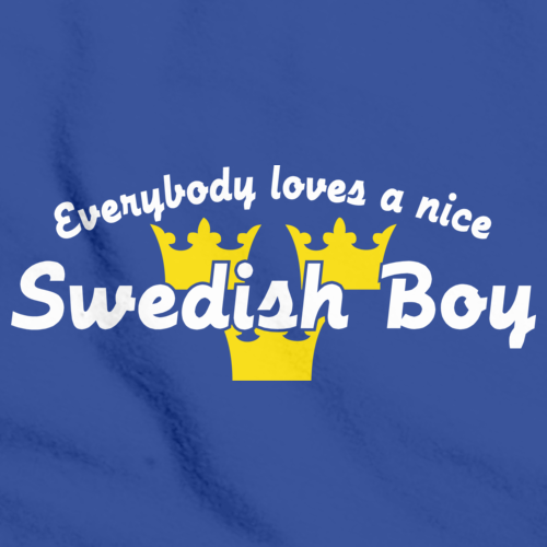 Everyone Loves a Nice Swedish Boy | Sweden Royal Blue art preview