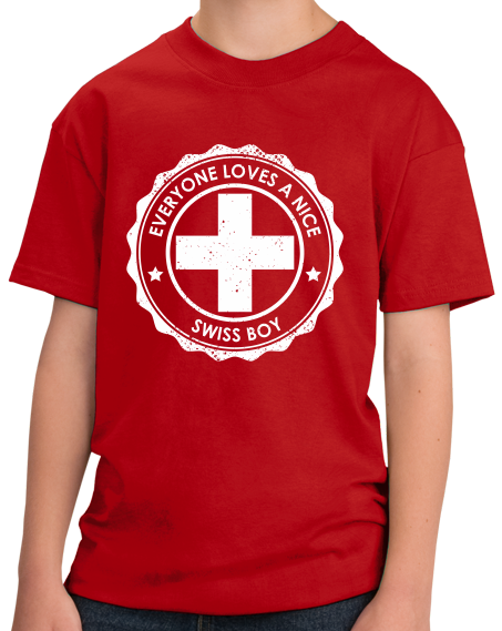Youth Red Everyone Loves A Nice Swiss Boy - Switzerland Pride Heritage T-shirt
