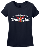Ladies Navy Everyone Loves A Nice Thai Girl - Thailand Heritage T-shirt