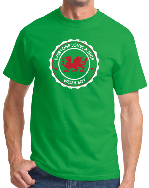Standard Green Everyone Loves A Nice Welsh Boy - Wales Cymru Heritage Pride T-shirt