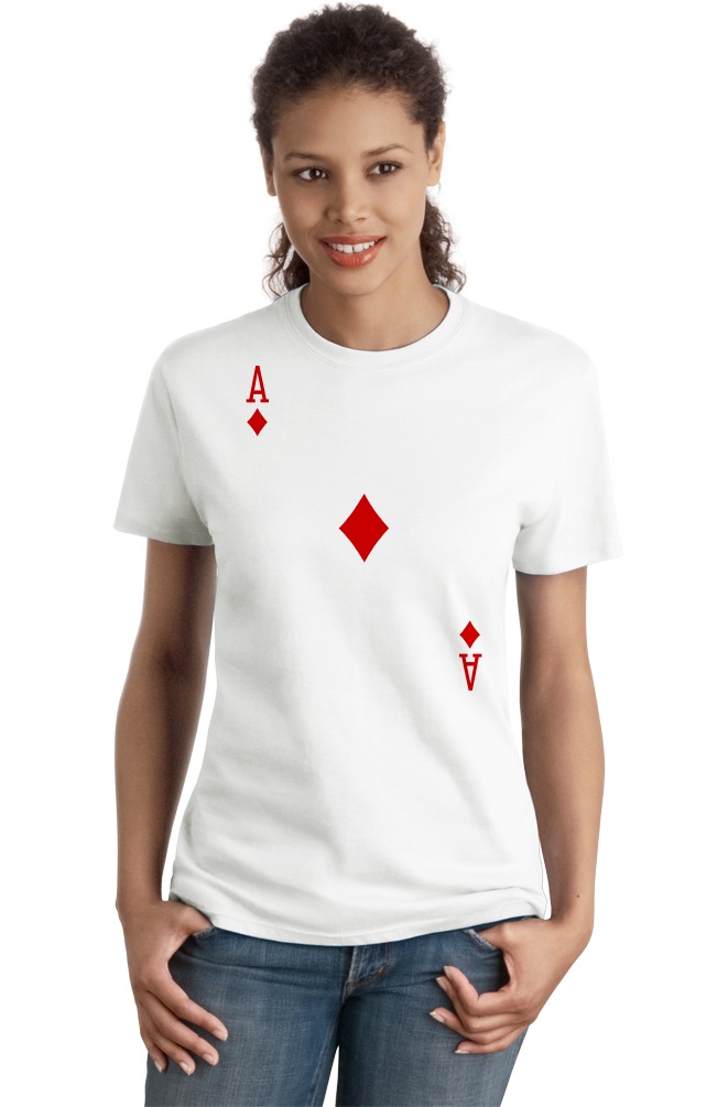 Ladies White Ace Of Diamonds - Magician Poker Player Card Games Funny Costume T-shirt