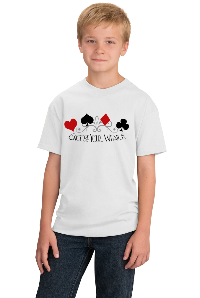 Youth White Choose Your Weapon - Gambler Poker Player Texas Hold'em Humor T-shirt
