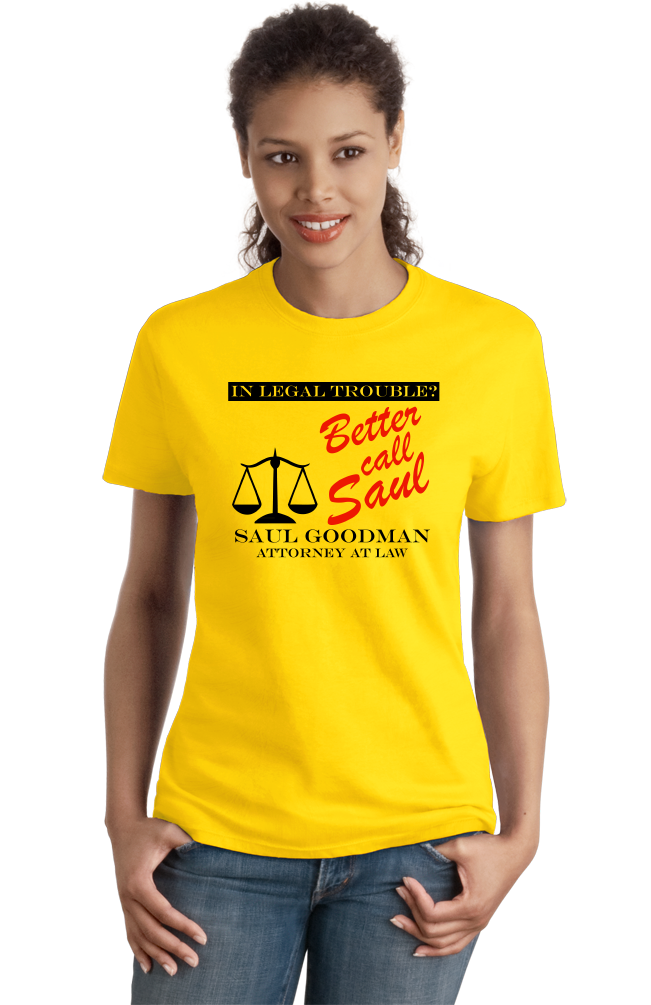 Ladies Yellow BETTER CALL SAUL! T-shirt