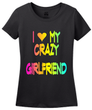 Ladies Black I love My Crazy Girlfriend - Girlfriend Cute Valentine's Day