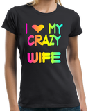 Ladies Black I Love My Crazy Wife - Wife Cute Valentine's Day Married T-shirt