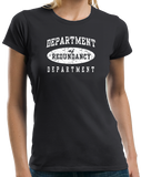 Ladies Black Department Of Redundancy Dept. - Funny Sarcastic One-Liner Humor T-shirt