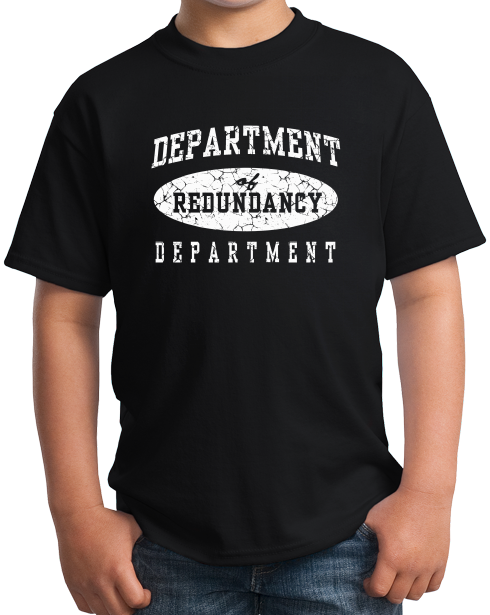 Youth Black Department Of Redundancy Dept. - Funny Sarcastic One-Liner Humor T-shirt