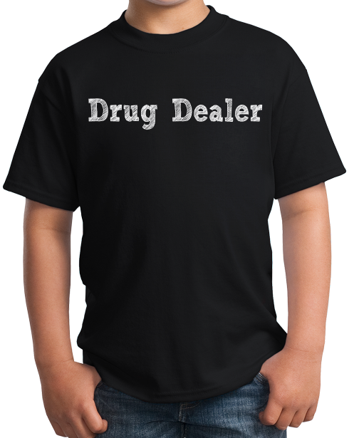 Youth Black Drug Dealer - Pharmacology Student Humor Funny Psychiatrist T-shirt