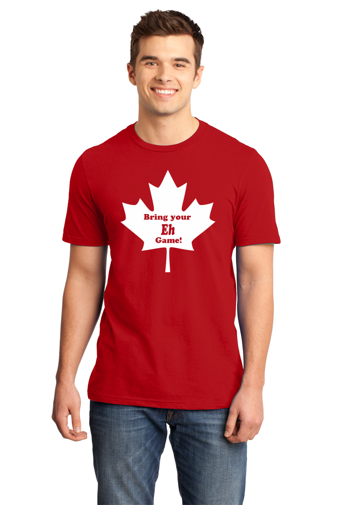Unisex Red Bring Your Eh Game - Canada Canadian Patriotism Pride Funny