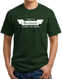 Unisex Forest Green I Said I'd Graduate… - Super Senior College Procrastinator