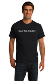 Standard Black (Guy In A ) Cheap Halloween Costume - Stupid Joke Costume T-shirt