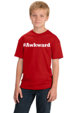 Youth Red #Awkward - Hashtag Awkward Social Anxiety Joke Neurotic Humor T-shirt