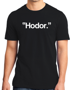Standard Black Hodor. - Funny Fantasy Manchild Fan T-shirt