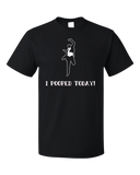 Standard Black I POOPED TODAY! T-shirt