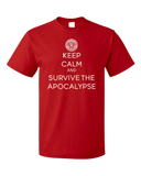 Standard Red KEEP CALM AND SURVIVE THE APOCALYPSE T-shirt