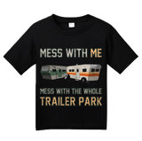 Youth Black Mess With Me, Mess With The Whole Trailer Park - Redneck Pride T-shirt