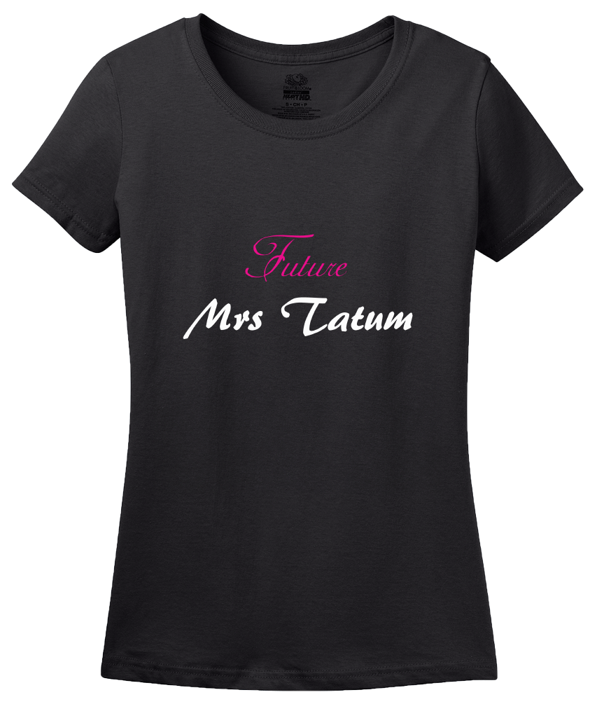 Ladies Black FUTURE MRS. TATUM T-shirt