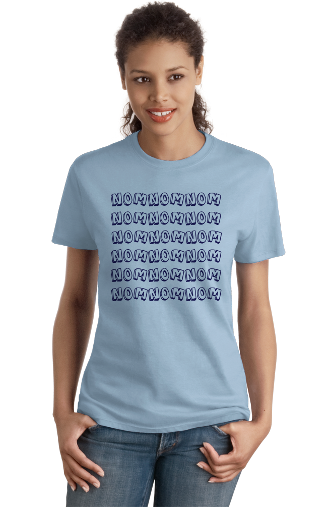 Ladies Light Blue Nom Nom Nom - Cookie Monster Foodie Word Meme Eating Love Funny T-shirt