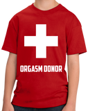 Youth Red Orgasm Donor - Offensive Party Joke Sex Humor Skeeze Costume T-shirt