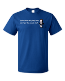 Standard Royal Don't Sweat Petty Stuff Don't Pet Sweaty Stuff - Funny Optimist T-shirt