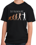 Youth Black Quit Following Me! - Science, Evolution Humor T-shirt