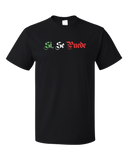 Standard Black Si Se Puede - Chicano Pride Latino United Farm Workers Protest T-shirt