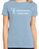 Ladies Light Blue Somebunny Loves You - Cute Bunny Rabbit Owner Lover Fan Gift T-shirt