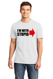 Standard White I'm With Stupid - Insult Humor Sarcastic Dumb Joke Funny T-shirt