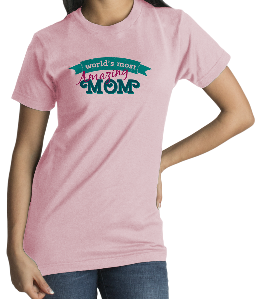 Standard Pink World's Most Amazing Mom - Mother's Day Gift Best Mommy Love T-shirt