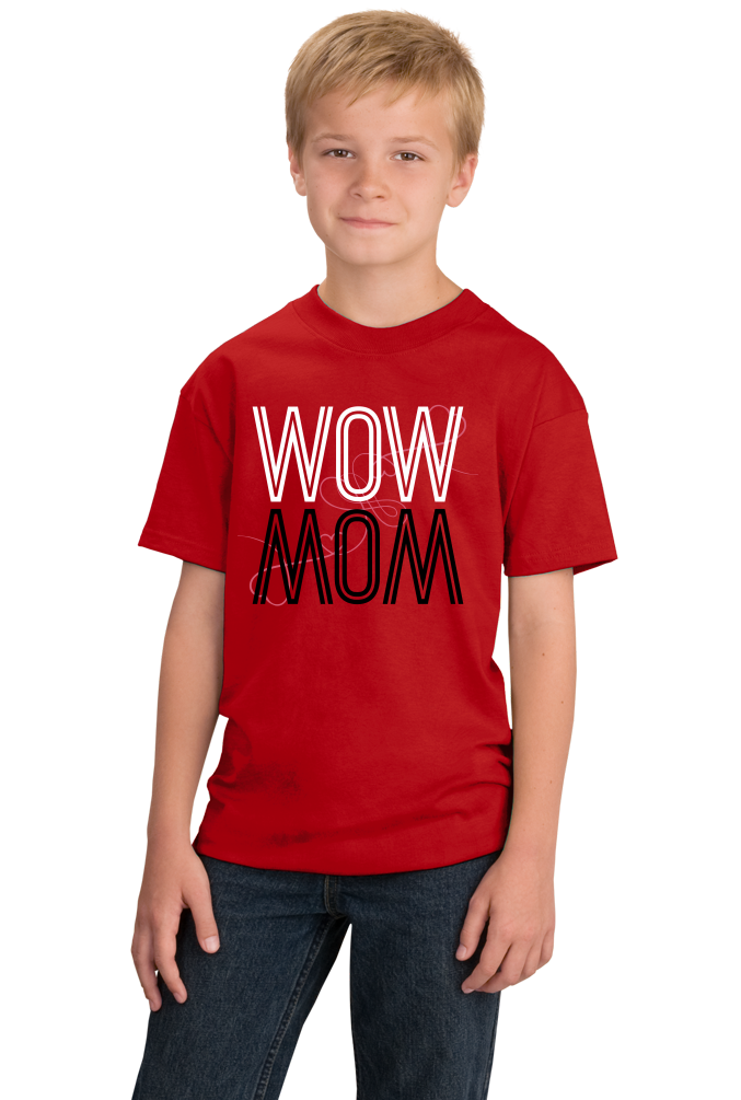 Youth Red Wow/Mom - Mother's Day Gift New Mom Love Mother Wordplay Fun
