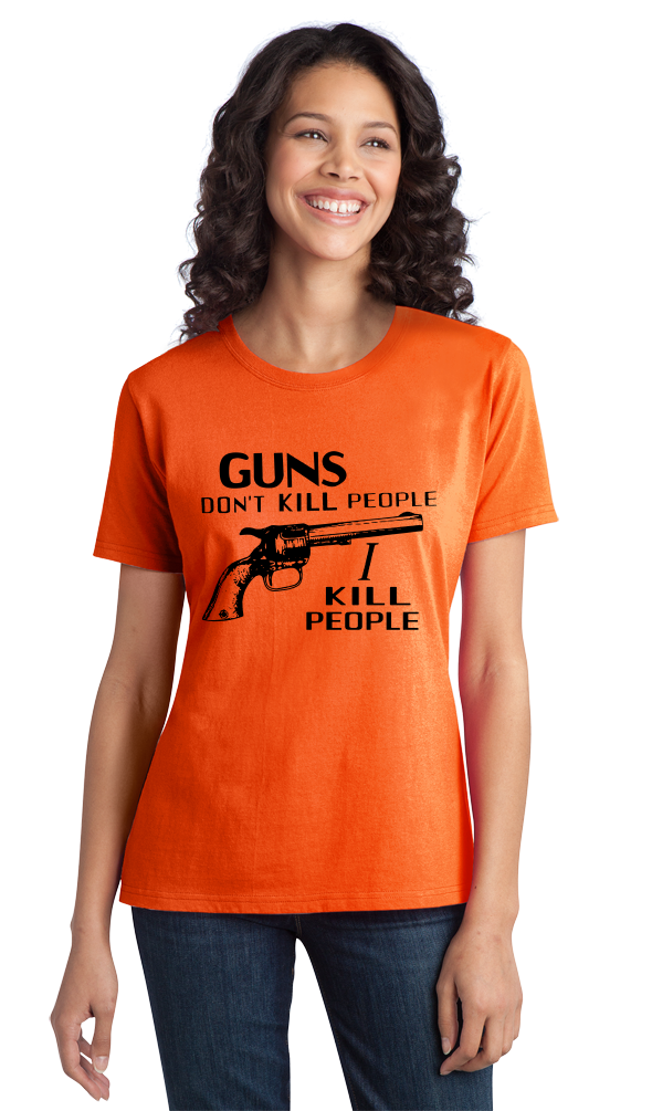 "Ladies Orange ""Guns Don't Kill People - Happy Gilmore Homage  T-shirt"