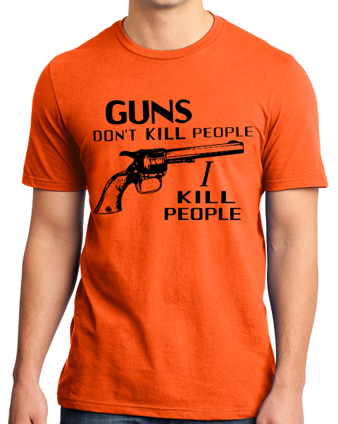 "Standard Orange ""Guns Don't Kill People - Happy Gilmore Homage  T-shirt"