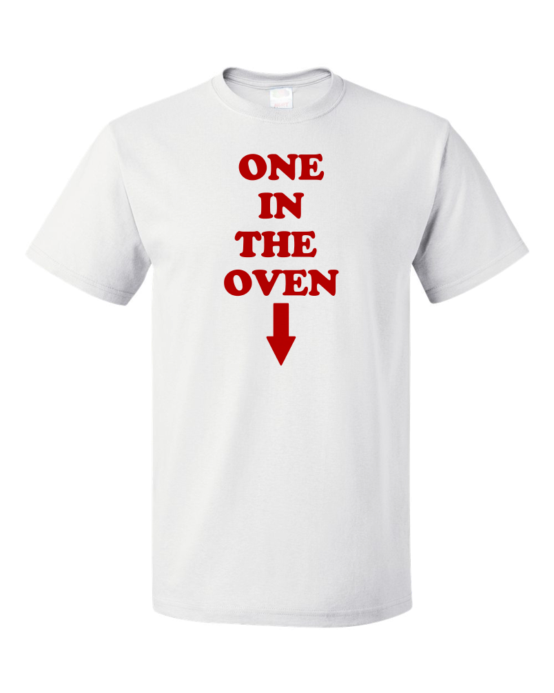 "Standard White ""One In The Oven"" - Police Academy Homage Movie T-shirt"