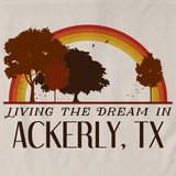 Living the Dream in Ackerly, TX | Retro Unisex