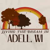 Living the Dream in Adell, WI | Retro Unisex