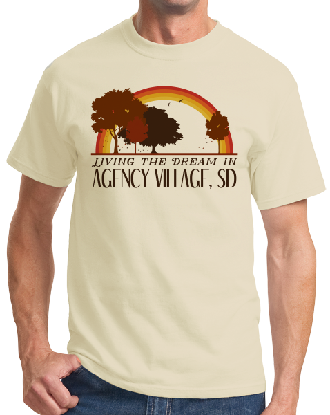 Standard Natural Living the Dream in Agency Village, SD | Retro Unisex  T-shirt