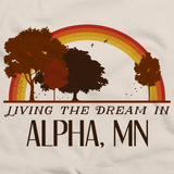 Living the Dream in Alpha, MN | Retro Unisex