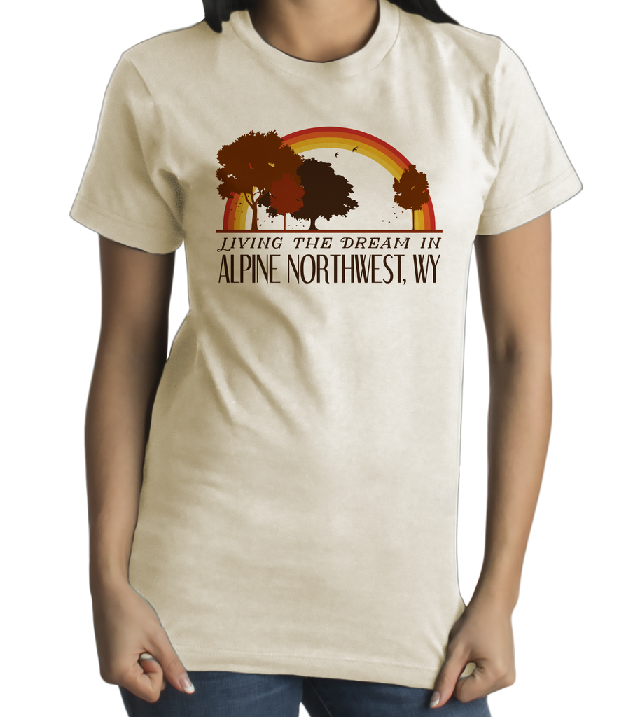 Standard Natural Living the Dream in Alpine Northwest, WY | Retro Unisex  T-shirt