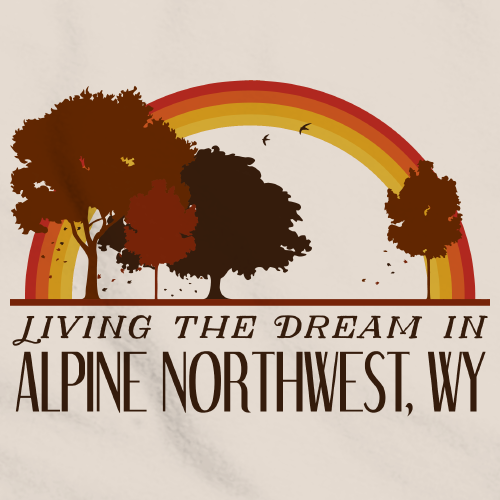 Living the Dream in Alpine Northwest, WY | Retro Unisex