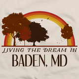 Living the Dream in Baden, MD | Retro Unisex