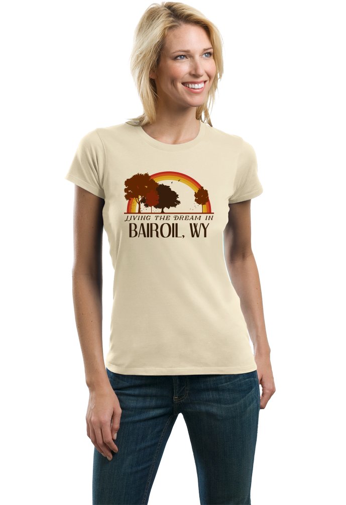 Ladies Natural Living the Dream in Bairoil, WY | Retro Unisex  T-shirt