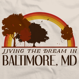 Living the Dream in Baltimore, MD | Retro Unisex