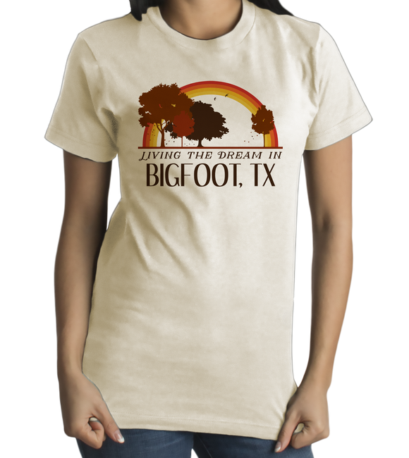 Standard Natural Living the Dream in Bigfoot, TX | Retro Unisex  T-shirt