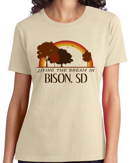 Ladies Natural Living the Dream in Bison, SD | Retro Unisex  T-shirt