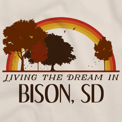 Living the Dream in Bison, SD | Retro Unisex