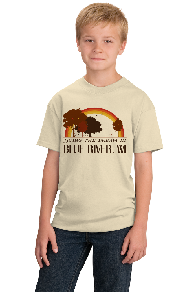 Youth Natural Living the Dream in Blue River, WI | Retro Unisex  T-shirt